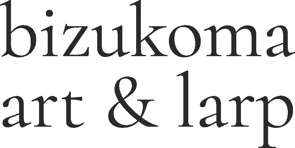 Bizukoma – art&larp